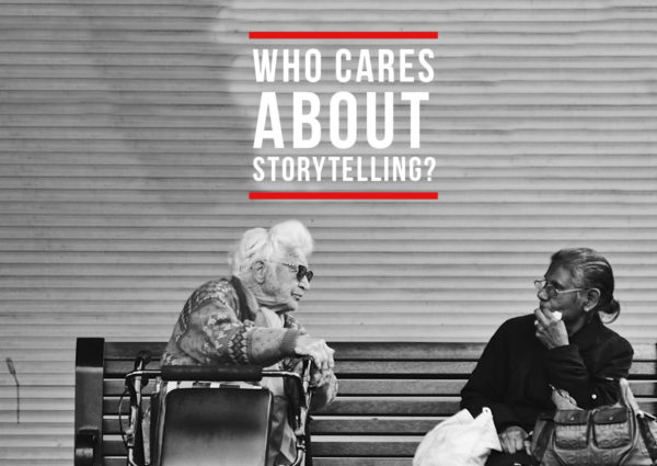 Who cares about storytelling? aase